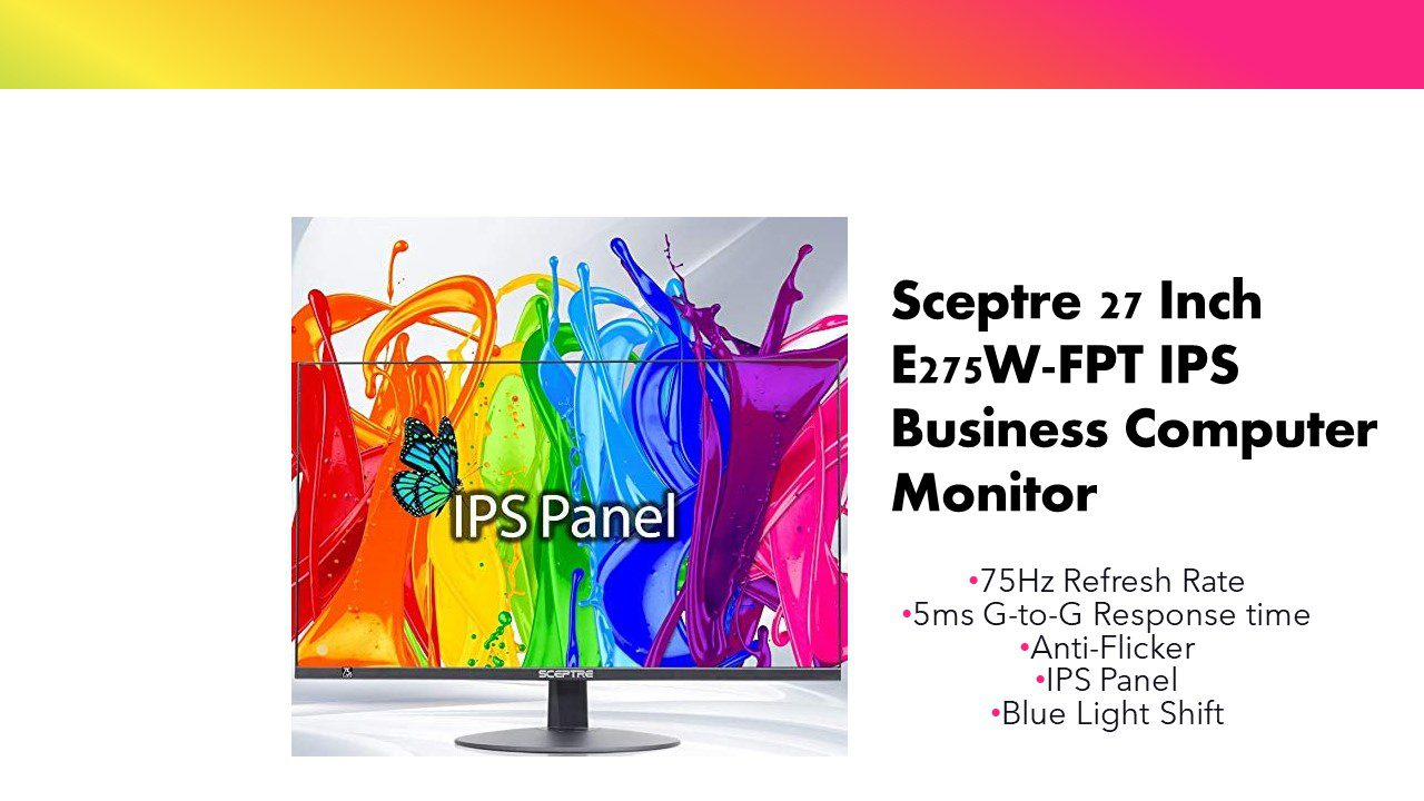 Sceptre 27-inch (e275w fpt) ips business computer monitor